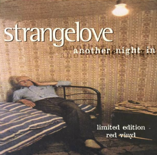 "Strangelove ‎- Another Night In (7"") (Red Vinyl) (EX+/EX)"